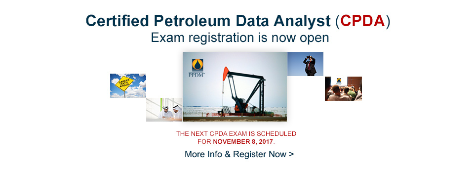 Certified Petroleum Data Analyst (CPDA). Exam registration is now open.