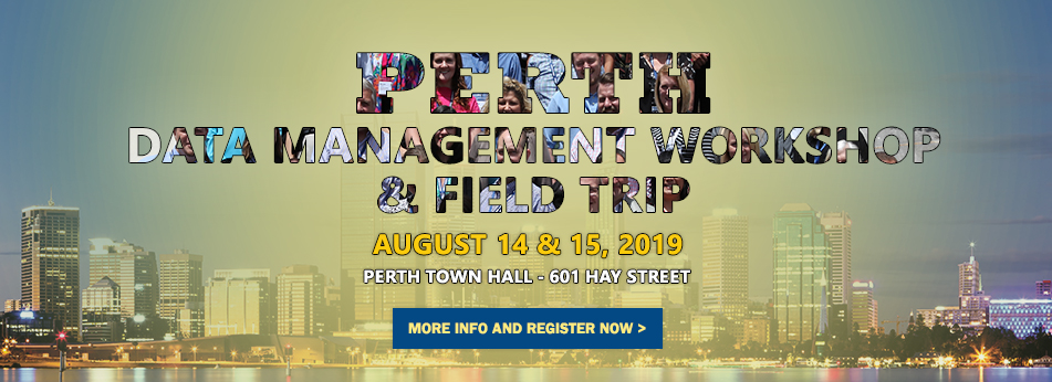 Perth Data Management Workshop & Field Trip